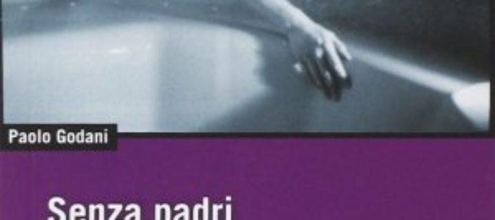 Federico Zappino – Appunti intorno a Senza padri. Economia del desiderio e condizioni di libertà nel capitalismo contemporaneo di Paolo Godani (DeriveApprodi, 2014)