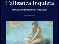 F. Giardini, L'alleanza inquieta. Dimensioni politiche del linguaggio, Le Lettere, 2010, pp. 205