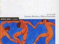 O. Guaraldo, L. Bernini (a cura di), Differenza e relazione. L'ontologia dell'umano nel pensiero di Adriana Cavarero e Judith Butler, Ombre Corte 2009
