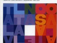 L. Comba, Tessere. Scritti 1967-2000, a cura di Spillari, Baiguera, Sacchetto, Vaccari, Il Saggiatore, Milano 2011