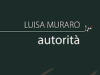 """Annarosa Buttarelli – Su """"Autorità"""" di Luisa Muraro"""