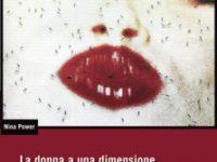 N. Power, La donna a una dimensione, DeriveApprodi, Roma 2011