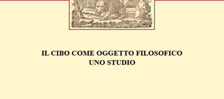 Eleonora Mineo, Il cibo come oggetto filosofico. Uno studio, IAPh Italia 2015