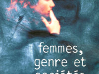 Margaret MARUANI (cura) – Femmes, genre et sociétés. L'état des savoirs, Éditions La Découverte, Paris, 2005