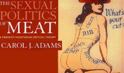 Carol J.Adams – La politica sessuale della carne. Una teoria critica femminista e vegetariana, Sonda 2016