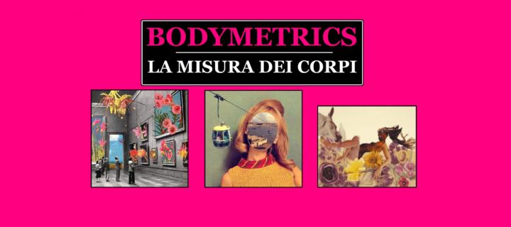 Bodymetrics. La misura dei corpi | Tre quaderni su eco/nomia/logia transfemminista