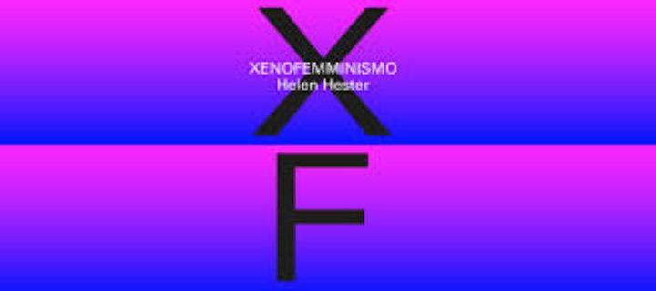 XENOFEMMINISMO di Helen Hester, traduzione di Clara Ciccioni, NeroEditions, 2018