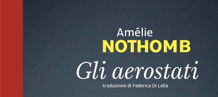 Gli aerostati di Amélie Nothomb